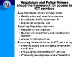 regulators and policy makers shape the framework for access to ict services