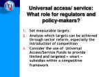 universal access service what role for regulators and policy makers