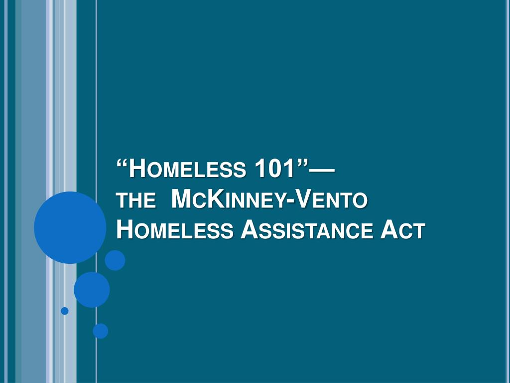 homeless 101 the mckinney vento homeless assistance act l.
