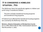 it is considered a homeless situation yes