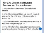 key data concerning homeless children and youth in america
