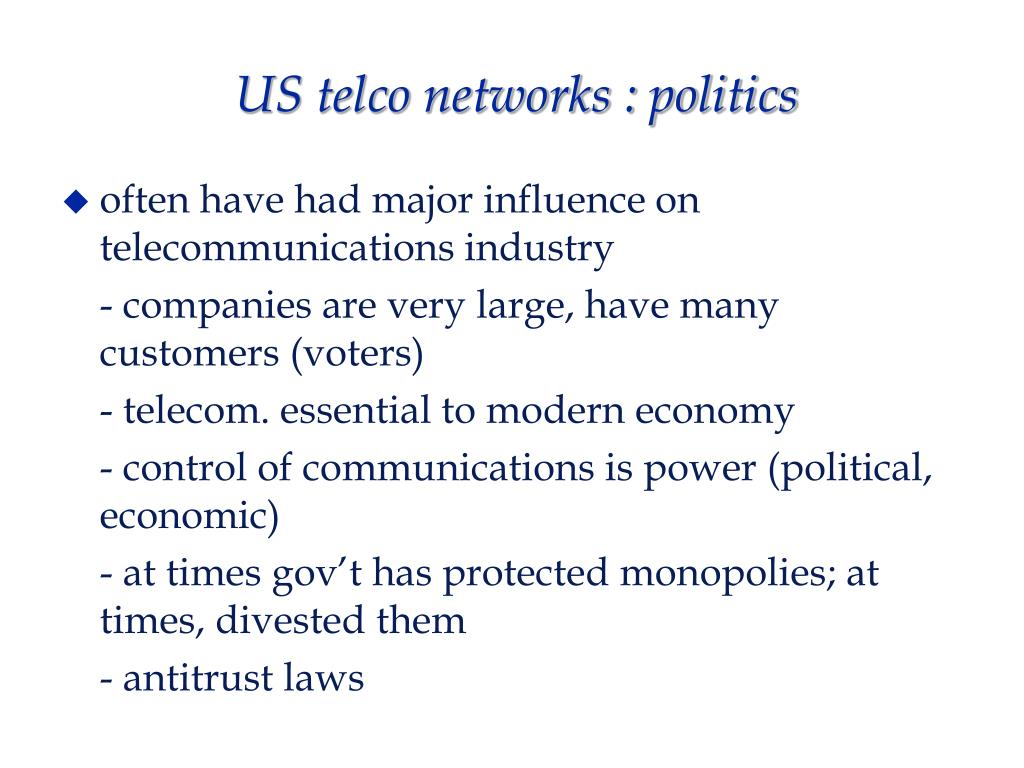 US telco networks : politics