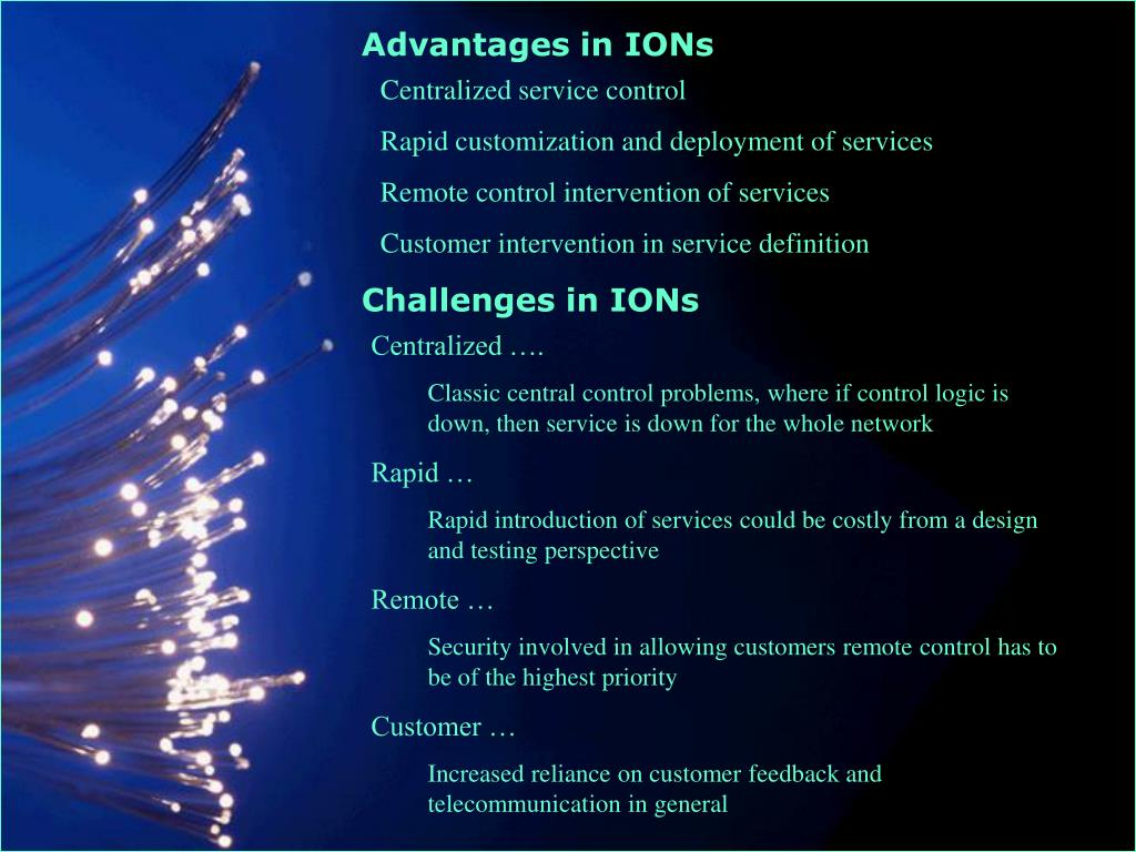 Advantages in IONs