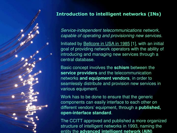 Introduction to intelligent networks ins