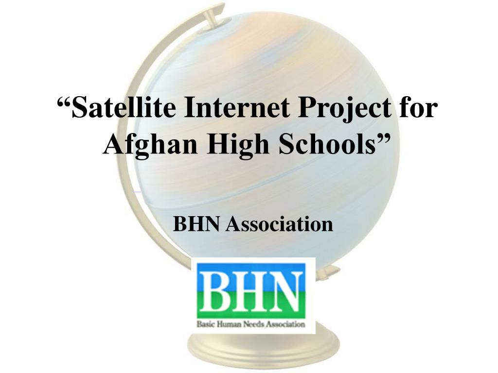 satellite internet project for afghan high schools l.