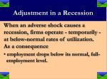 adjustment in a recession