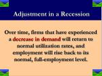 adjustment in a recession25