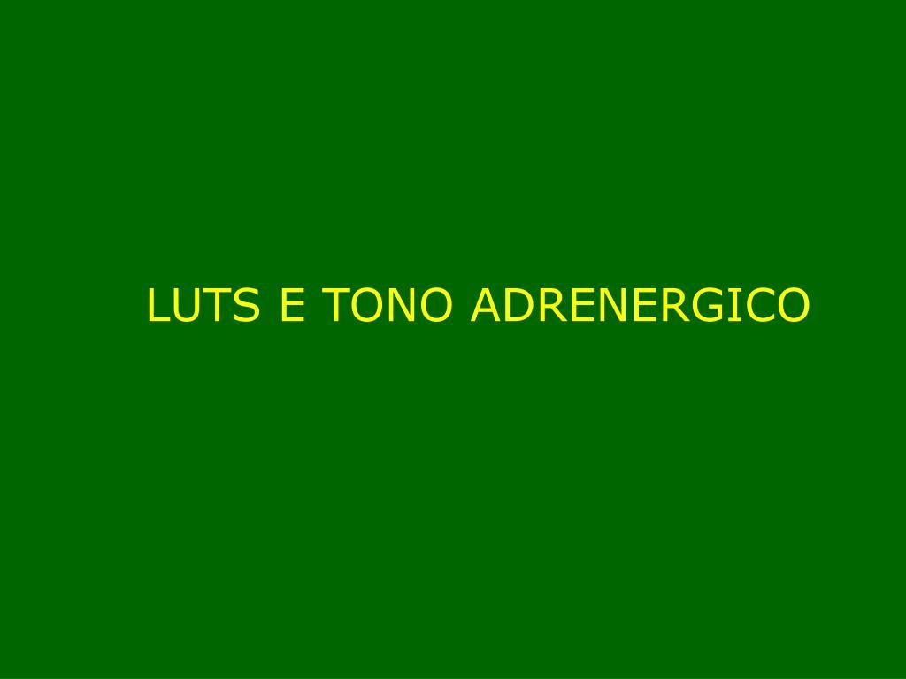 LUTS E TONO ADRENERGICO