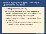 why the aggregate supply curve slopes upward in the short run37