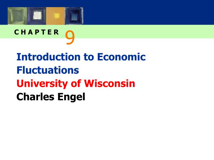 introduction to economic fluctuations university of wisconsin charles engel n.