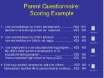 parent questionnaire scoring example