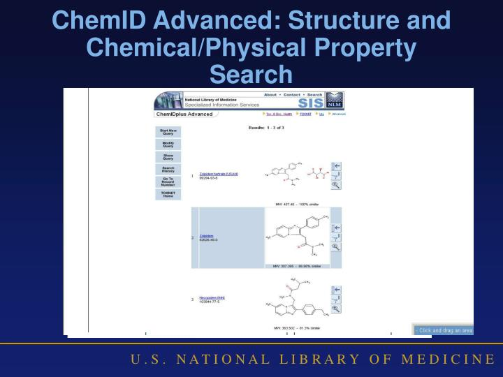 ChemID Advanced: Structure and Chemical/Physical Property Search