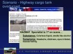 scenario highway cargo tank overturned