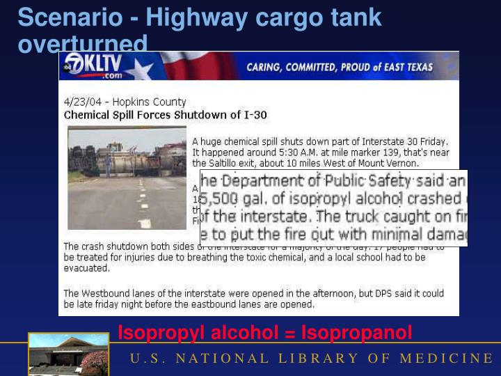 Scenario - Highway cargo tank overturned