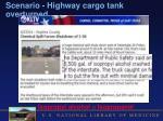 scenario highway cargo tank overturned1