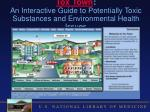 tox town an interactive guide to potentially toxic substances and environmental health issues