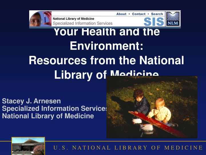 your health and the environment resources from the national library of medicine n.