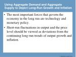 using aggregate demand and aggregate supply to depict long run growth and inflation