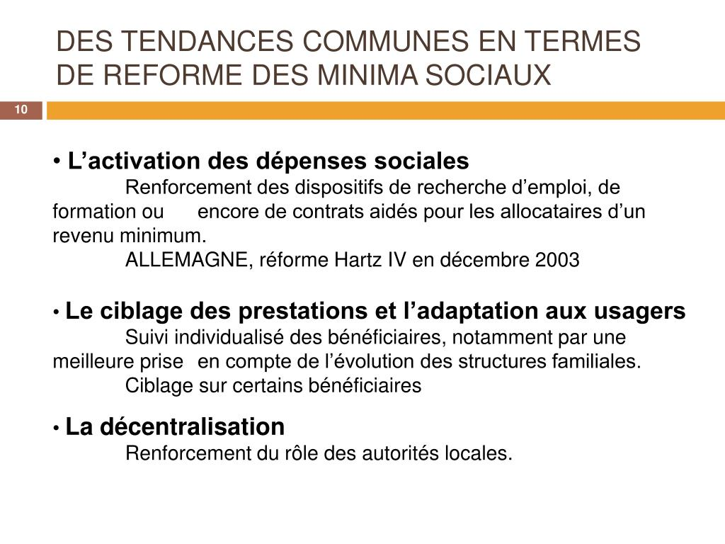DES TENDANCES COMMUNES EN TERMES DE REFORME DES MINIMA SOCIAUX