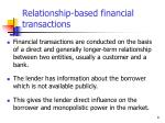 relationship based financial transactions