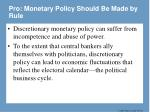 pro monetary policy should be made by rule