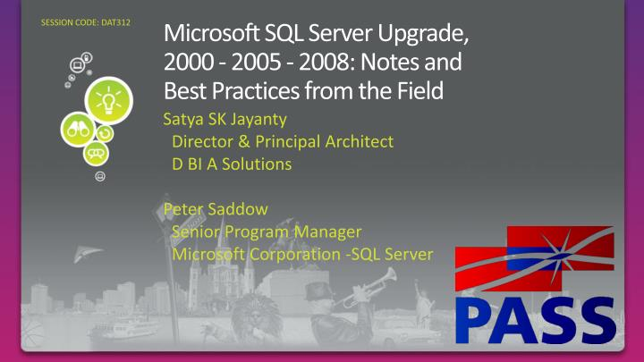 microsoft sql server upgrade 2000 2005 2008 notes and best practices from the field n.