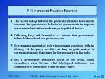 3 government reaction function