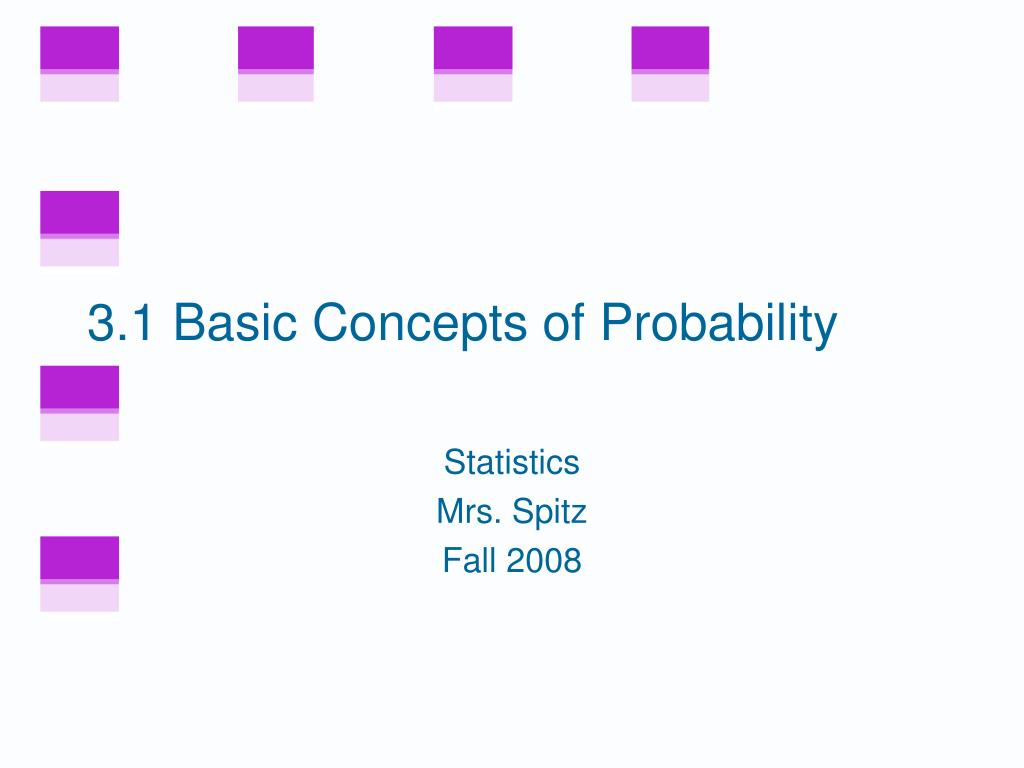 3 1 basic concepts of probability l.
