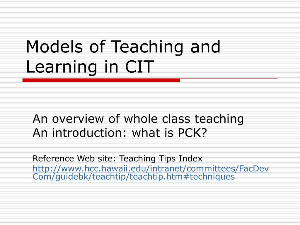 models of teaching and learning in cit l.