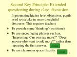 second k ey principle extended q uestioning during class discussion12