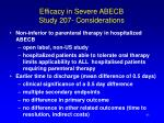 efficacy in severe abecb study 207 considerations