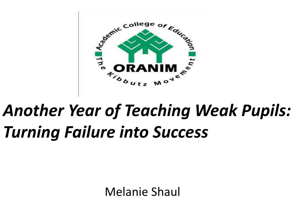 another year of teaching weak pupils turning failure into success l.