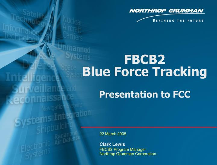 Ppt Fbcb2 Blue Force Tracking Presentation To Fcc