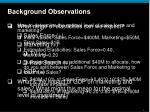 background observations