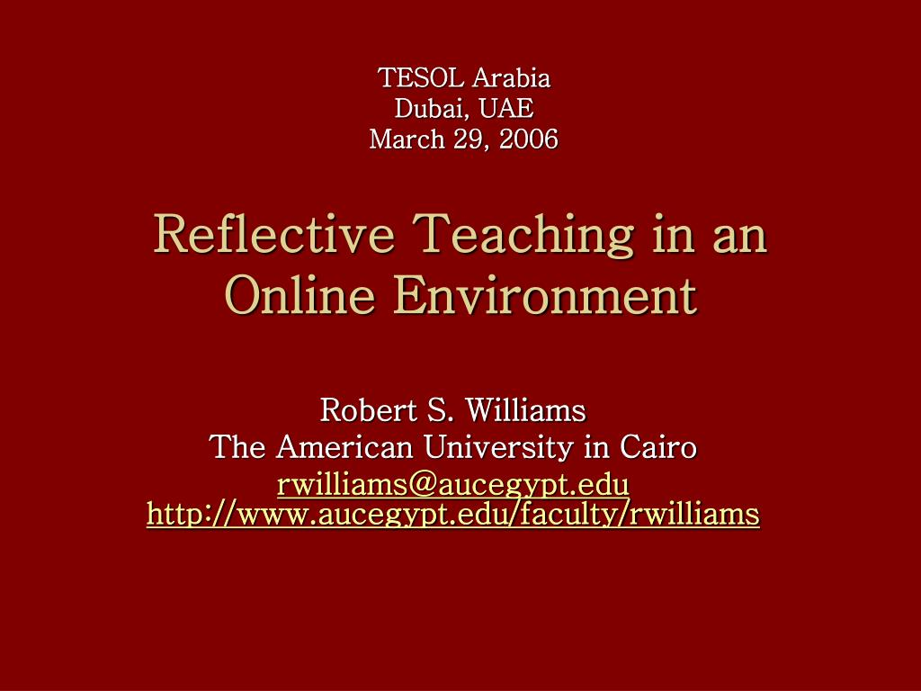 reflective teaching in an online environment l.