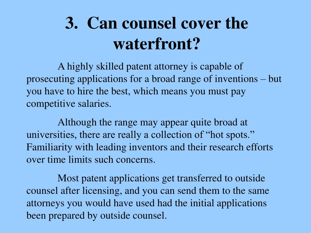 3.  Can counsel cover the waterfront?