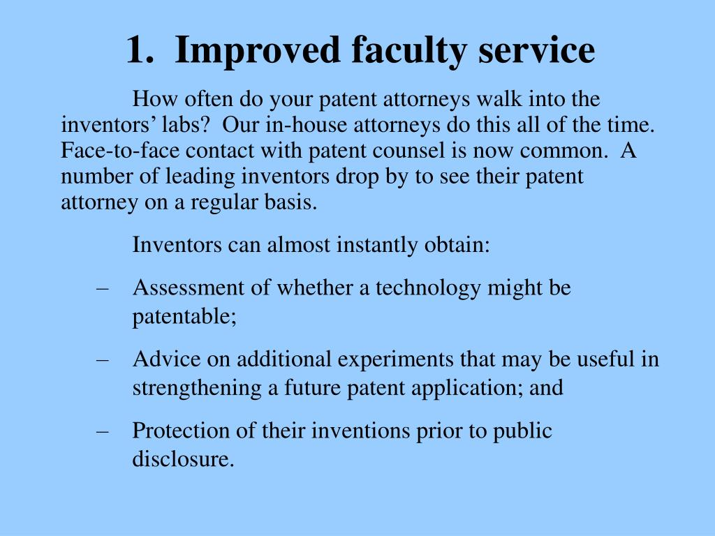 1.  Improved faculty service