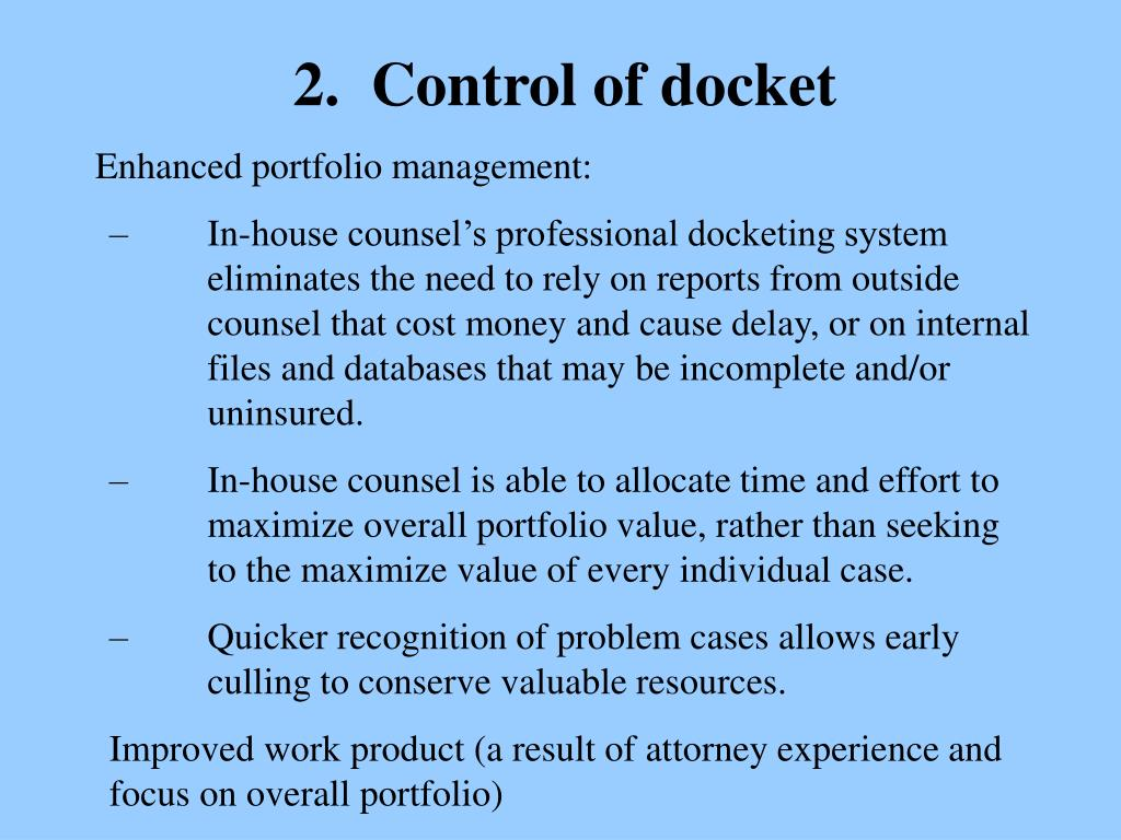 2.  Control of docket