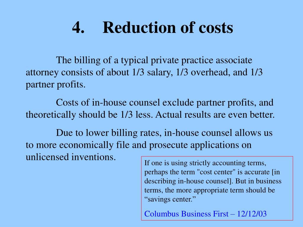 4.	Reduction of costs