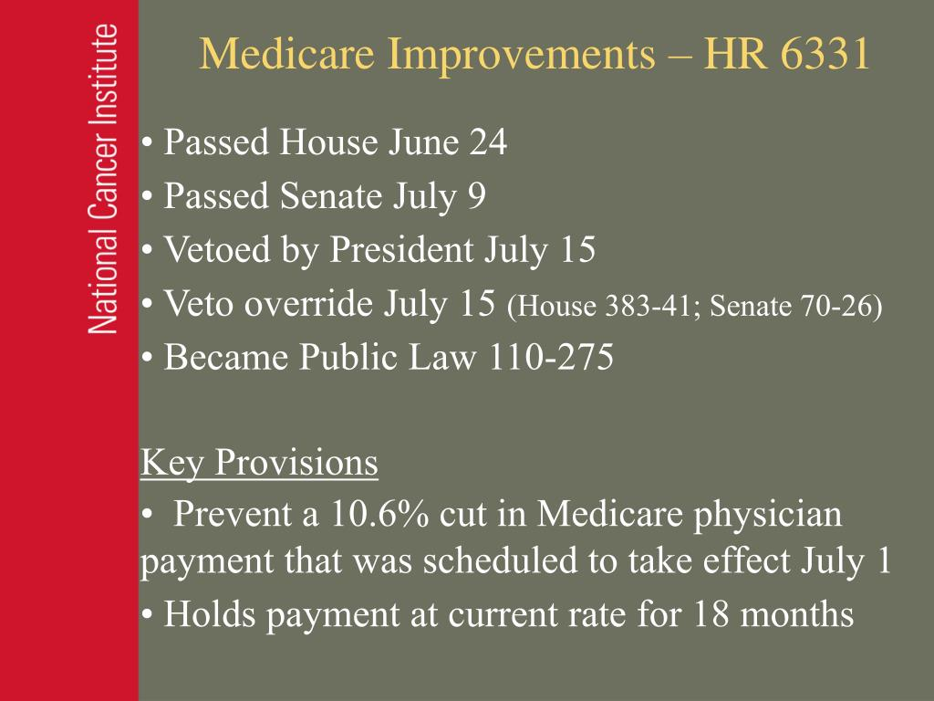Medicare Improvements – HR 6331