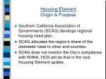 housing element origin purpose