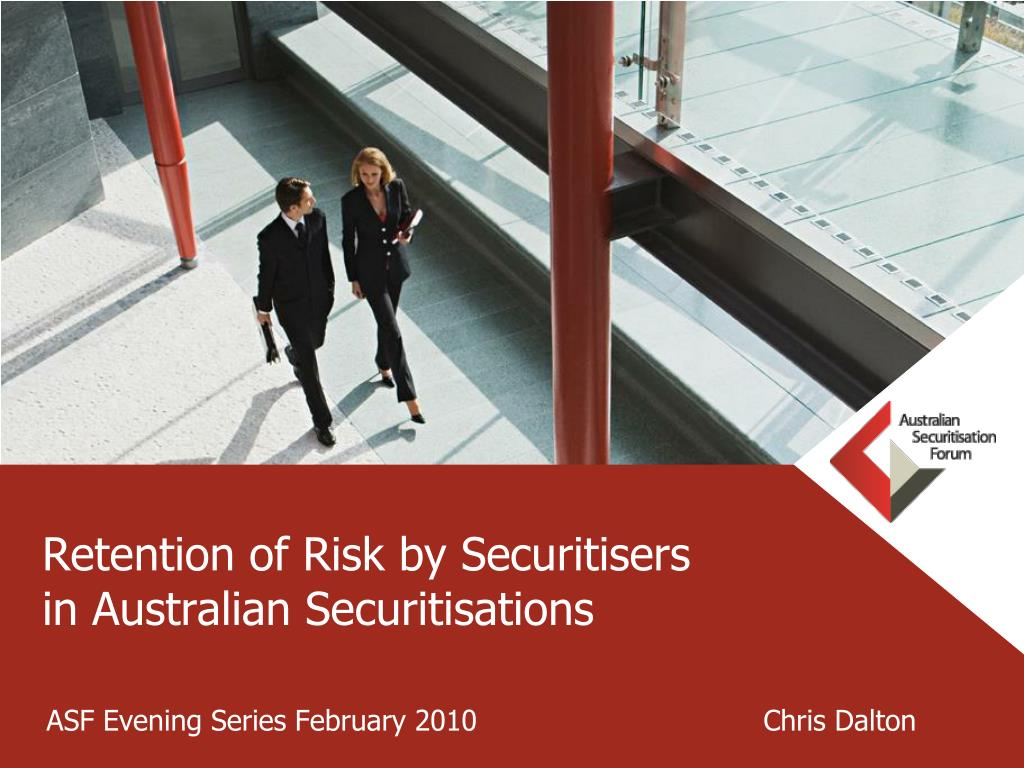 retention of risk by securitisers in australian securitisations l.