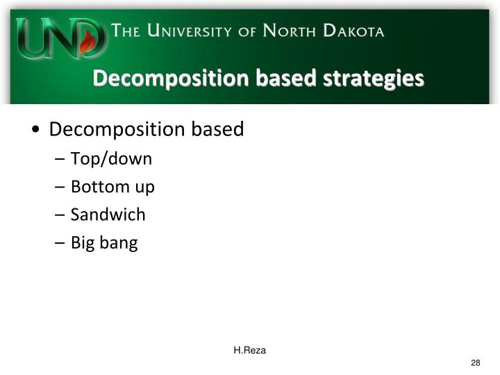 Decomposition based strategies