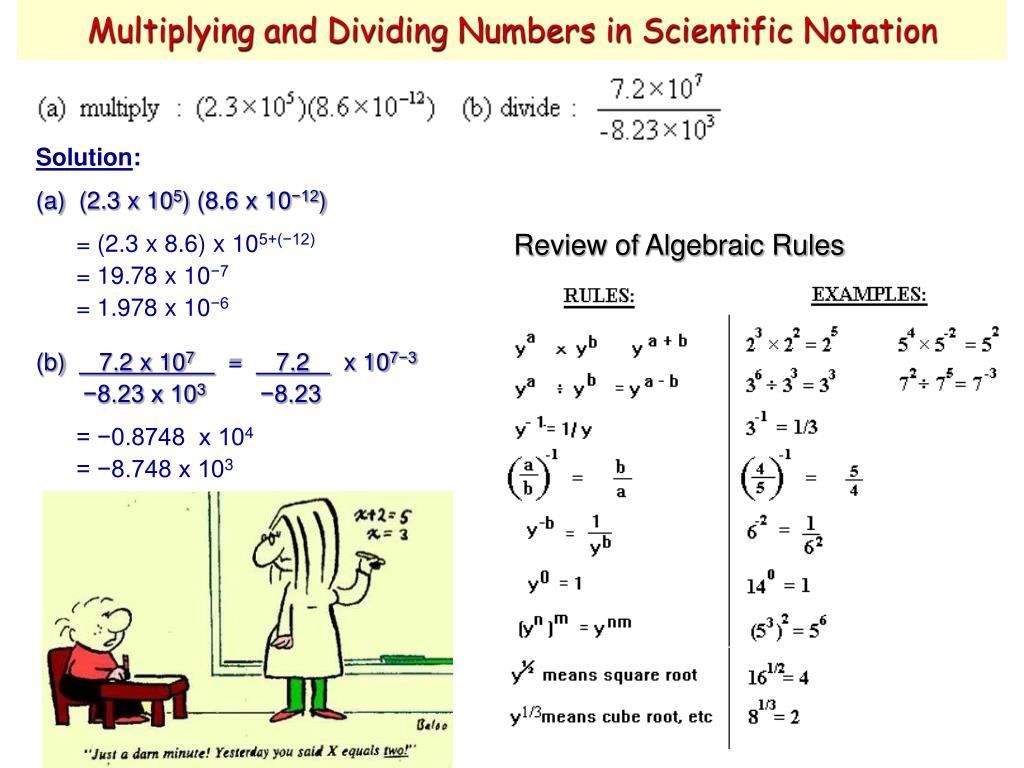 Multiplying and Dividing Numbers in Scientific Notation