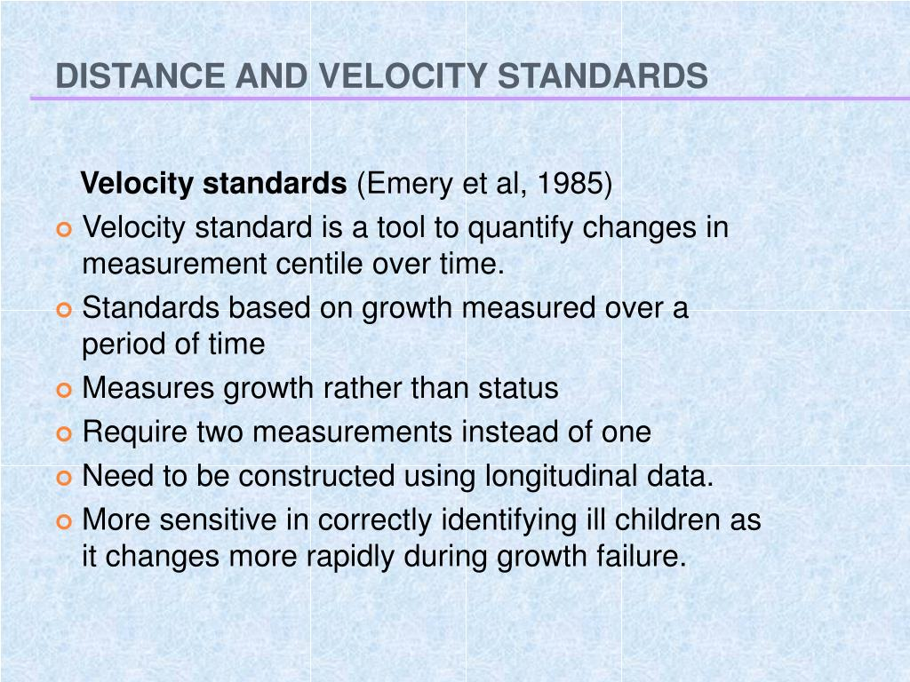 DISTANCE AND VELOCITY STANDARDS