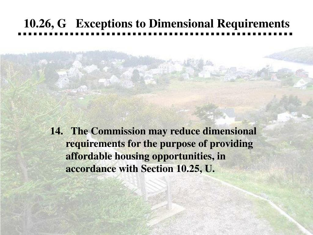 10.26, G   Exceptions to Dimensional Requirements