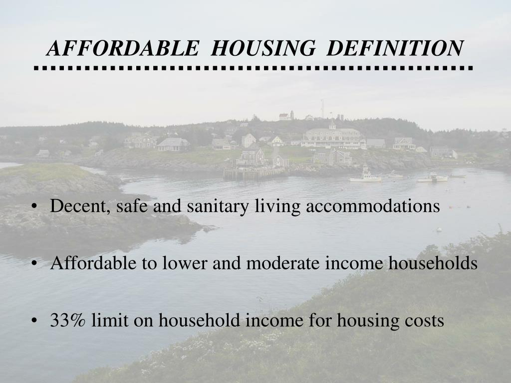 AFFORDABLE  HOUSING  DEFINITION