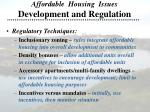 affordable housing issues development and regulation10