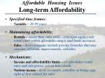 affordable housing issues long term affordability