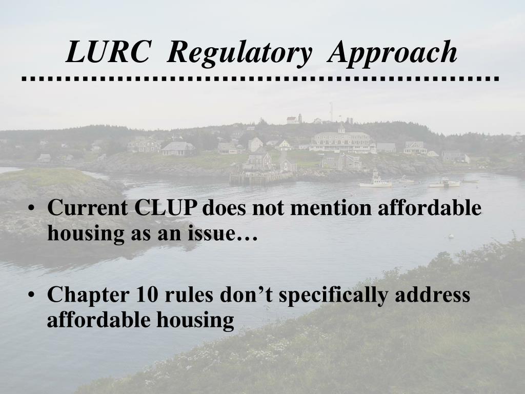 LURC  Regulatory  Approach